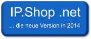 IP.Schop .net wird am 02.04.2104 ausgerollt